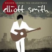 Elliott Smith - Heaven Adores You