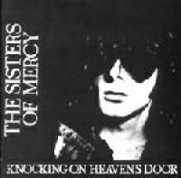 The Sisters of Mercy - Knocking On Heaven's Door