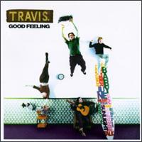 Travis - Good Feeling
