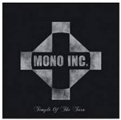 Mono Inc. - Temple Of The Torn