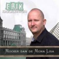 Erik Van Kruiselbergen - Mooier dan de Mona Lisa