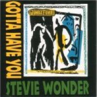 Stevie Wonder - Gotta Have You