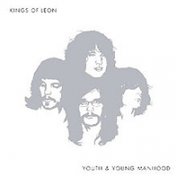 Kings Of Leon - Youth & Young Manhood (2003)