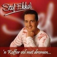Stef Ekkel - 'n Koffer Vol Met Dromen