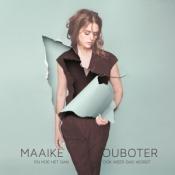 Maaike Ouboter - En Hoe het Dan Ook Weer Dag Wordt