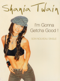 Shania Twain - I'm Gonna Getcha Good! (France)