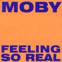 Moby - Feeling So Real