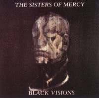 The Sisters of Mercy - Black Visions
