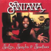 Santana - Salsa, Samba & Santana