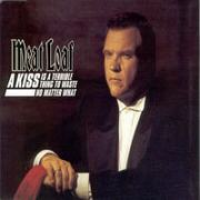 Meat Loaf - A Kiss Is A Terrible Thing To Waste