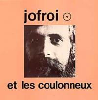 Jofroi - Jofroi et les coulonneux