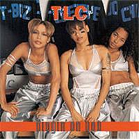 TLC - Diggin' On You