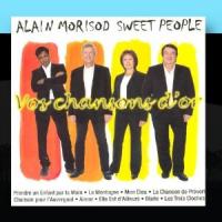 Alain Morisod & Les Sweet People - Vos Chansons D'or