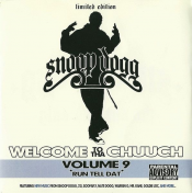 Snoop Dogg - Welcome to tha Chuuch Volume 9