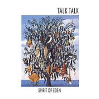 Talk Talk - Spirit Of Eden