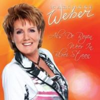 Marianne Weber - Als De Rozen Weer In Bloei Staan