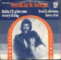 Saskia & Serge - Baby I'll Give You Everything (single)