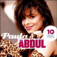 Paula Abdul - 10 Great Songs