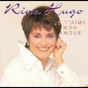 Rina Hugo - Je t' aime mon amour