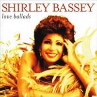 Shirley Bassey - Love Ballads