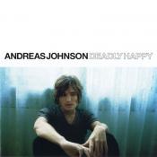 Andreas Johnson - Deadly Happy