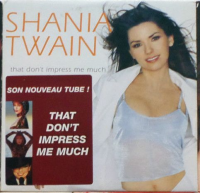 Shania Twain - That Don't Impress Me Much (France)