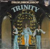 Trinity (BE) - Drop, Drop, Drop