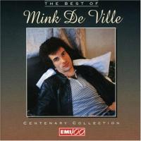 Mink DeVille - The Best of