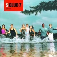 S Club 7 - S Club