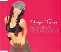 Shania Twain - I'm Gonna Getcha Good! (Europe Promo CD)