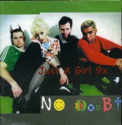 No Doubt - Just A Girl 9x