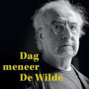 Jan De Wilde - Dag Meneer De Wilde