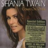 Shania Twain - Come On Over (Australian special Edition)