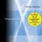 Xavier Naidoo - Telegramm für X