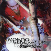 Mondo Generator - Cocaine Rodeo