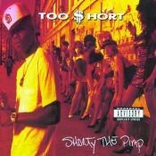 Too Short - Shorty the Pimp