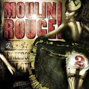 Moulin Rouge! Volume 2