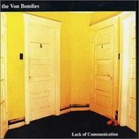 The Von Bondies - Lack Of Communication