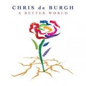 Chris de Burgh - A better world