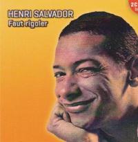 Henri Salvador - Faut rigoler