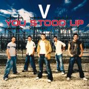 V - You Stood Up
