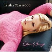 Trisha Yearwood - Love Songs