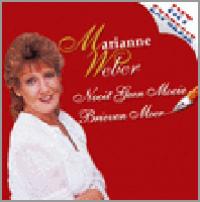Marianne Weber - Nooit Geen Mooie Brieven Meer