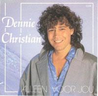 Dennie Christian - alleen voor jou