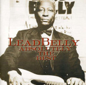 Leadbelly (Lead Belly) - Absolutely The Best
