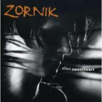 Zornik - Alien Sweetheart