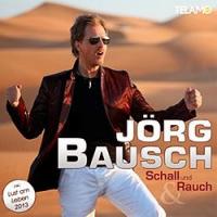 Jörg Bausch - Schall und Rauch