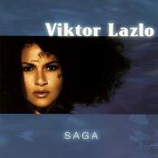 Viktor Lazlo - Saga