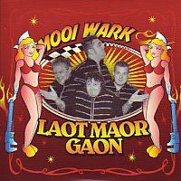 Mooi Wark - Laot maor gaon
