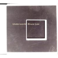 Underworld - Bruce Lee